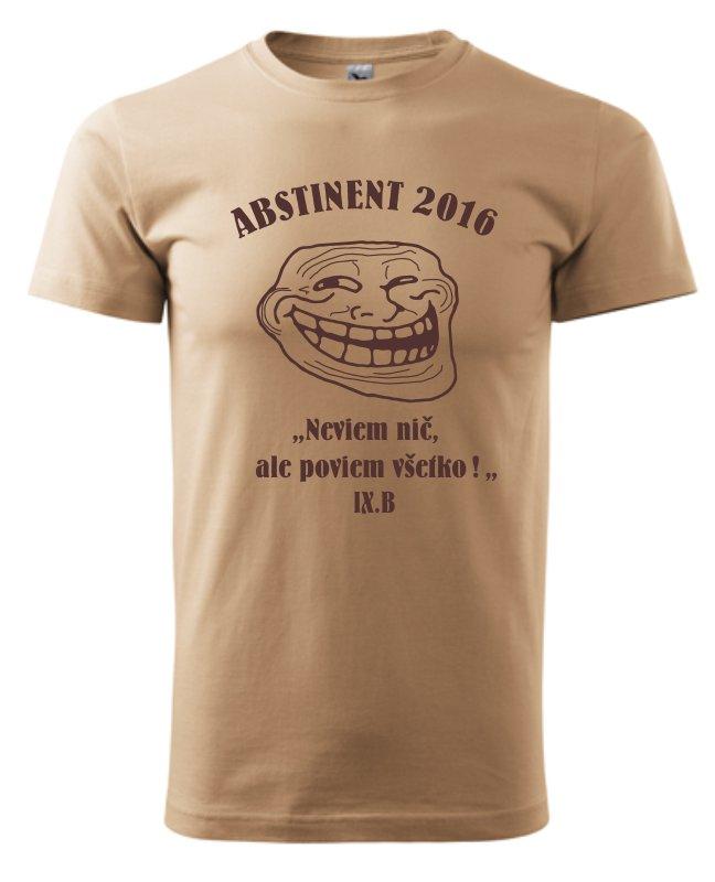 0f7d0c54cb1 Absolventské tričko - Abstinent - Vaše darčeky